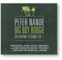 Peter Nande - Big Boy Boogie- California Sessions Vol.1