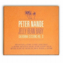 Peter Nande - Jelly Bean Baby - California Sessions Vol.2
