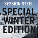 SESSION STEEL Special Winter Edition