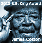 B.B. King Award 2015: James Cotton